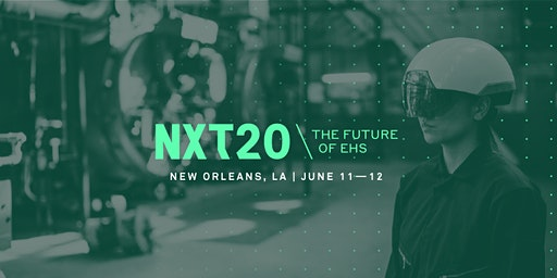 NXT 2020: The Future of EHS