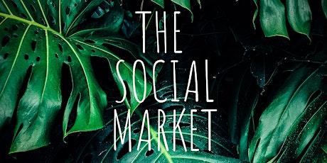 The Social Market: Wellness Edition tickets