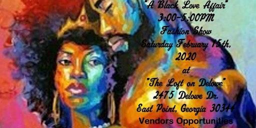 "Phenomenal ""U"" 4Queens and King Presents ""Black Love Affair Fashion Show"""