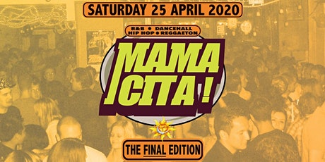 Mamacita! - The Final Edition tickets