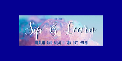 Sip & Learn Spa Day Event