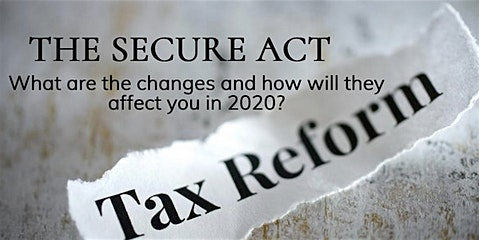 Alive Networks: Major Retirement and Tax Law Changes - the new SECURE ACT