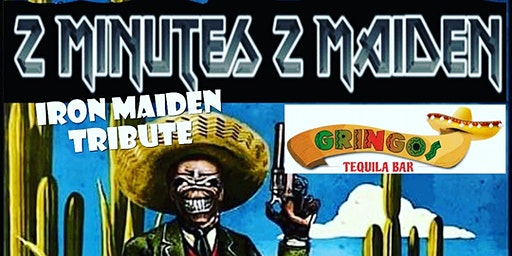 Maiden Tribute at Gringos - 2 minutes 2 Maiden