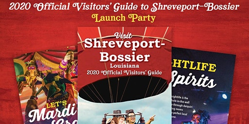 Launch Party for the 2020 Official Visitors' Guide to Shreveport-Bossier