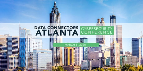 Data Connectors Atlanta Cybersecurity Conference 2020 tickets