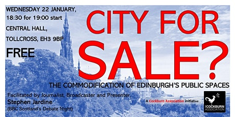 City for Sale: The Commodification of Edinburgh's Public Spaces tickets