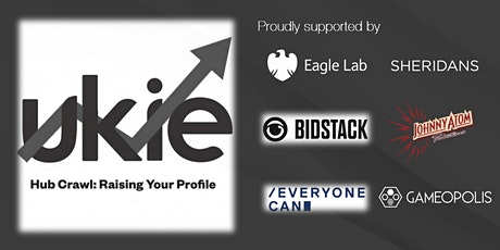 Ukie Hub Crawl: Raising Your Profile - Manchester tickets