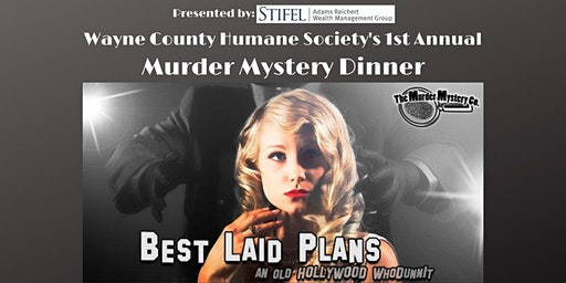 Wayne Co. Humane Society's Murder Mystery Dinner