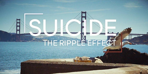 Suicide: The Ripple Effect Film Showing