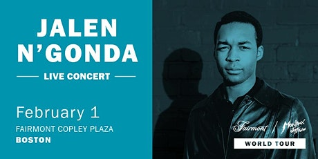 Montreux Jazz Festival Moments at Fairmont Copley Plaza: Jalen N'Gonda tickets