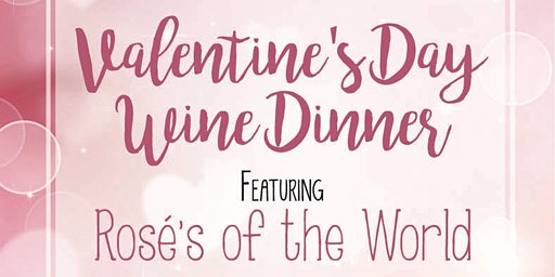 Valentines Day Rose Wine Dinner