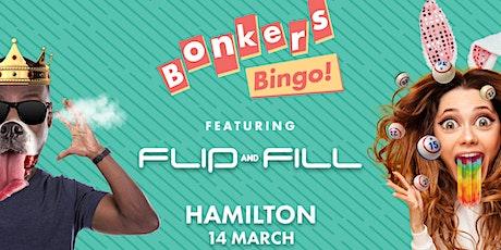 Bonkers Bingo Hamilton Feat Flip N Fill tickets