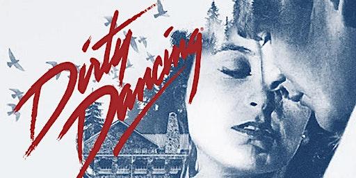 Valentine's Cinema Supper Club - Dirty Dancing - Criccieth