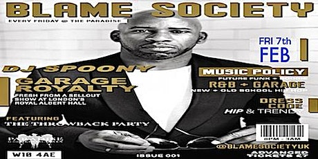 BLAME SOCIETY Presents DJ SPOONY plus guests..The Throwback Party . tickets
