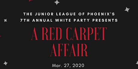 The Junior League of Phoenix Presents: A Red Carpet Affair tickets