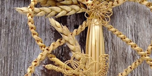 Corn dolly workshop - half day (intermediate)