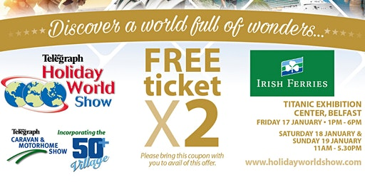 Free Entry for 2 to Holiday World Show Belfast 2020 for Irish Ferries