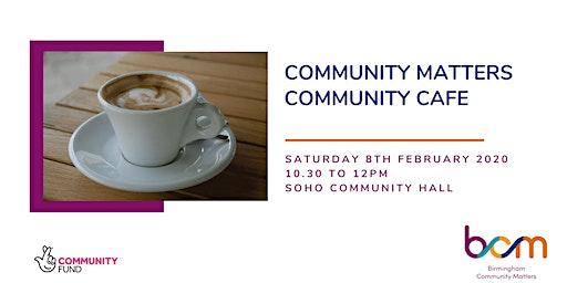 Community Matters Cafe - Handsworth
