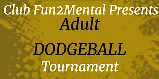 Duck and Dodge Adult Dodgeball Tournament