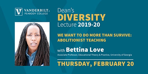 We Want to Do More than Survive: Abolitionist Teaching with Bettina Love