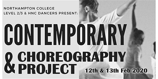 """""""Contemporary & Choreography Project"""" - Northampton College  Dance Show"""