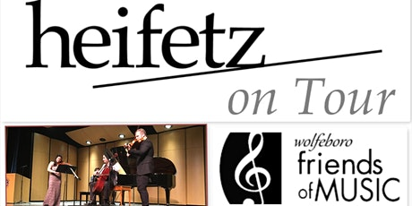 """Heifetz On Tour """"Welcome Home"""" Concert With the Wolfeboro Friends of Music tickets"""