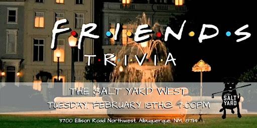 Friends Trivia at Salt Yard West