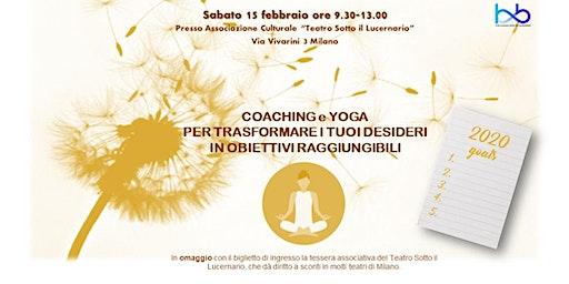 Coaching e Yoga per trasformare i tuoi desideri in obiettivi