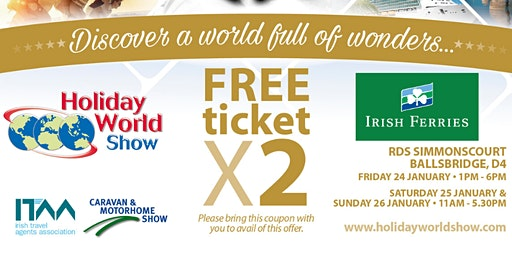 Entry for 2 to Holiday World Show Dublin 2020 for Irish Ferries Customers