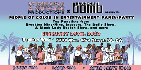 80 Dollars and a Suitcase Productions + Brunch2Bomb Presents: POC Entertainment Panel tickets
