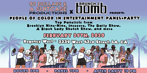 80 Dollars and a Suitcase Productions + Brunch2Bomb Presents: POC Entertainment Panel