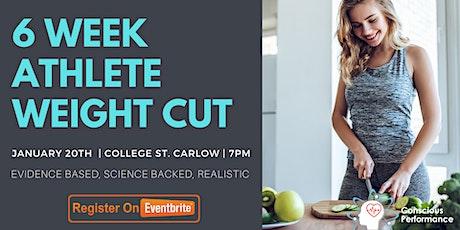 6 Week Athlete Weight Cut tickets