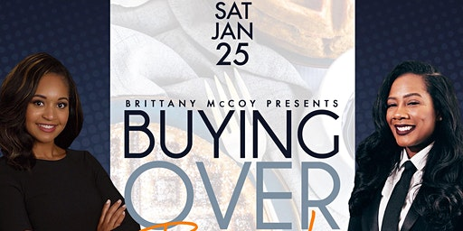 Buying Over Brunch: First Time Home Buying Seminar