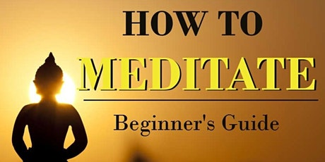 How To Meditate For Fun, beginners welcome tickets
