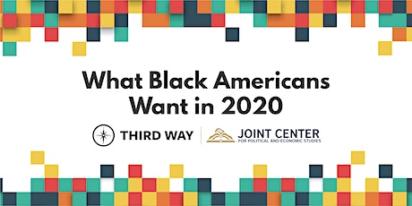 What Black Americans Want in 2020 tickets