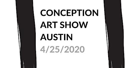 Conception Art Show - Austin tickets