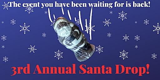 3rd Annual Santa Drop