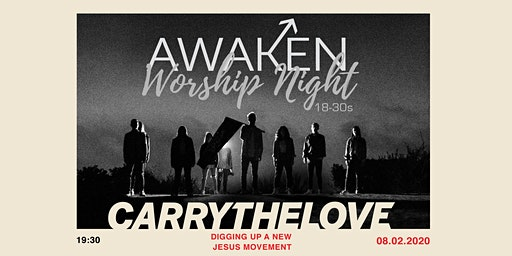 Awaken Worship Night (18-30s event) with Carry The Live/ Circuit Riders