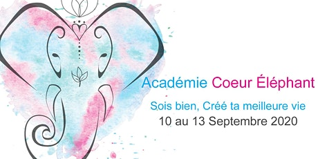 Académie Coeur Éléphant - Session Septembre 2020 tickets