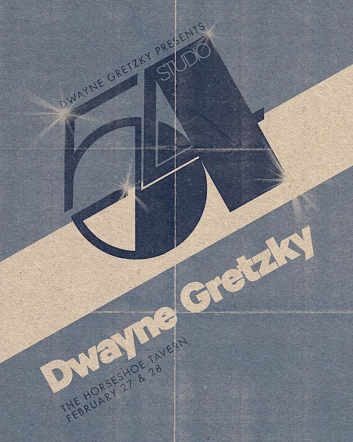 Dwayne Gretzky Presents Studio 54 image