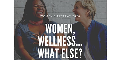 "UMW Retreat 2020  ""Women, Wellness....What Else..."""