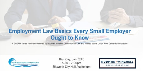 Employment Law Basics Every Small Employer Ought to Know Seminar tickets