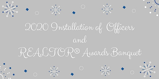 2020 Installation of Officers and REALTOR® Awards Banquet