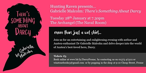 Hunting Raven presents... Gabrielle Malcolm: There's Something About Darcy