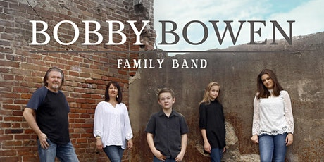 Bobby Bowen Family Concert In Princeton Kentucky tickets