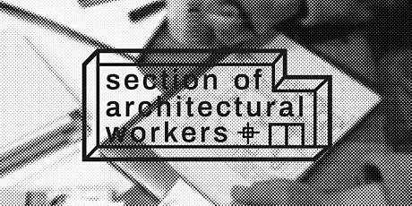 Architecture Workers Are Unionising: London Branch Meeting tickets