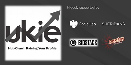 Ukie Hub Crawl: Raising Your Profile - Bristol