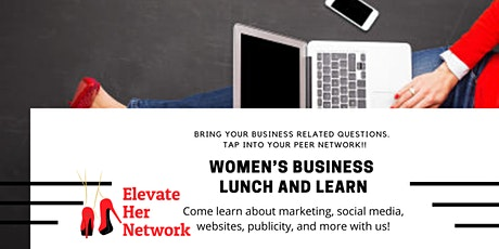 Women's Business Lunch and Learn: Marketing on a tight budget! tickets
