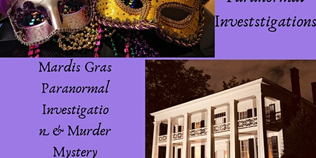 Mardis Gras Masquerade Murder Mystery Dinner & Ghost Walk/Paranormal Investigation of Birmingham's 1800's Arlington Antebellum Home tickets