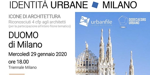 Identità Urbane - Icone di Architettura: DUOMO DI MILANO